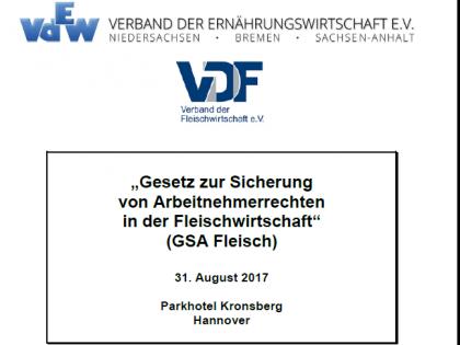 Seminar am 31.08.2017 zum Gesetz zur Sicherung von Arbeitnehmerrechten in der Fleischwirtschaft (GSA Fleisch)