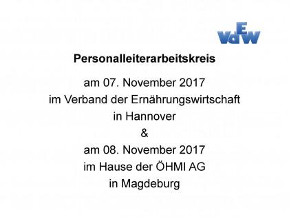 Personalleiterarbeitskreise am 07.11.2017 in Hannover und am 08.11.2017 in Magdeburg