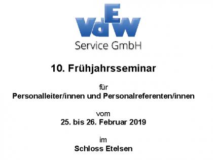 10. Frühjahrsseminar für Personalleiter/innen und Personalreferenten/innen vom 25. bis 26.02.2019