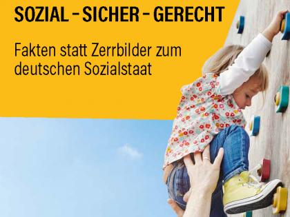 Fakten statt Zerrbilder zum deutschen Sozialstaat